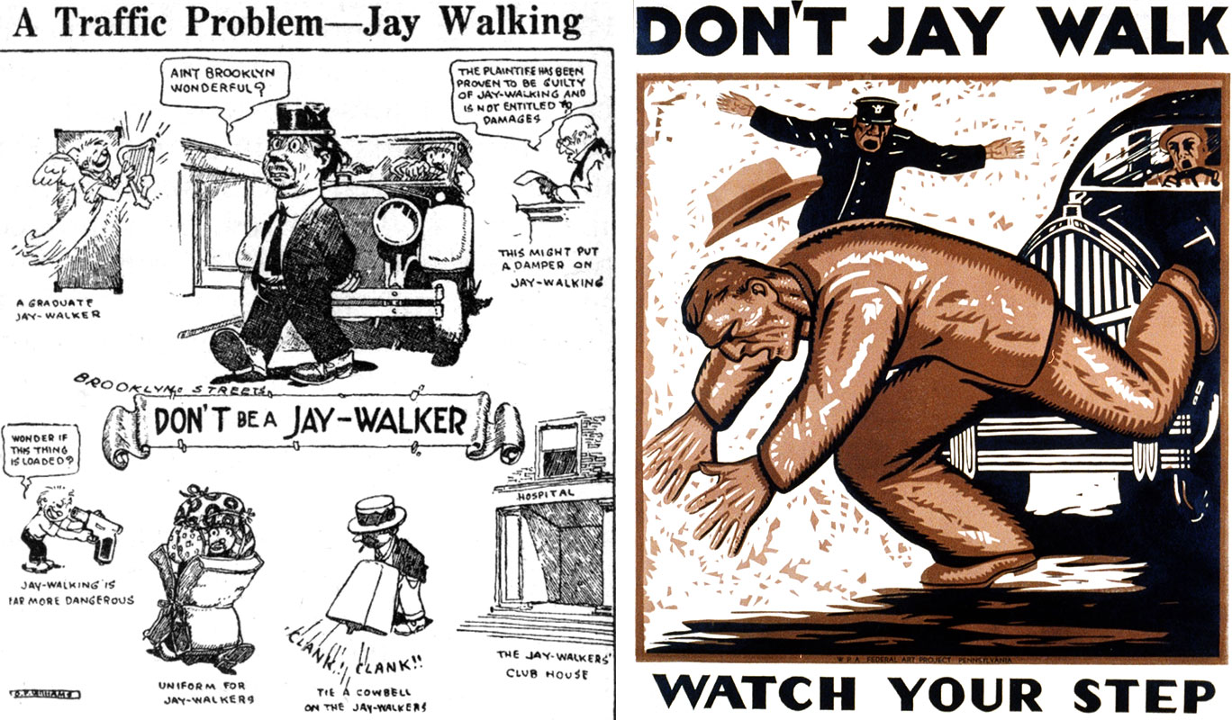 Government safety posters ridicule jaywalking in the 1920s and '30s. (National Safety Council/Library of Congress)
